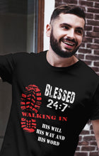 Load image into Gallery viewer, Blessed 24:7 (Walking In HIS Will) Unisex T-shirts