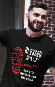 Blessed 24:7 (Walking In HIS Will) Unisex T-shirts