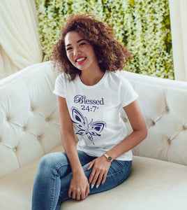 Blessed 24:7 (Butterfly) Ladies T-Shirts