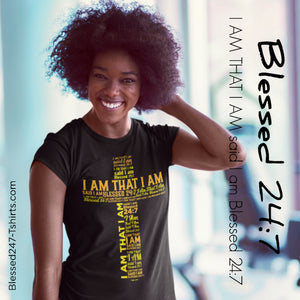 Blessed 24:7 (I AM THAT I AM) Unisex T-shirt Black
