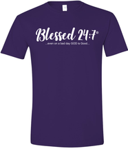 Load image into Gallery viewer, Blessed 24:7 (...even on a bad day GOD is Good...) Unisex T-shirts