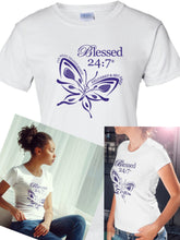 Load image into Gallery viewer, Blessed 24:7 (Butterfly) Ladies T-Shirts