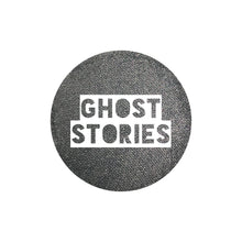 Load image into Gallery viewer, Ghost Stories