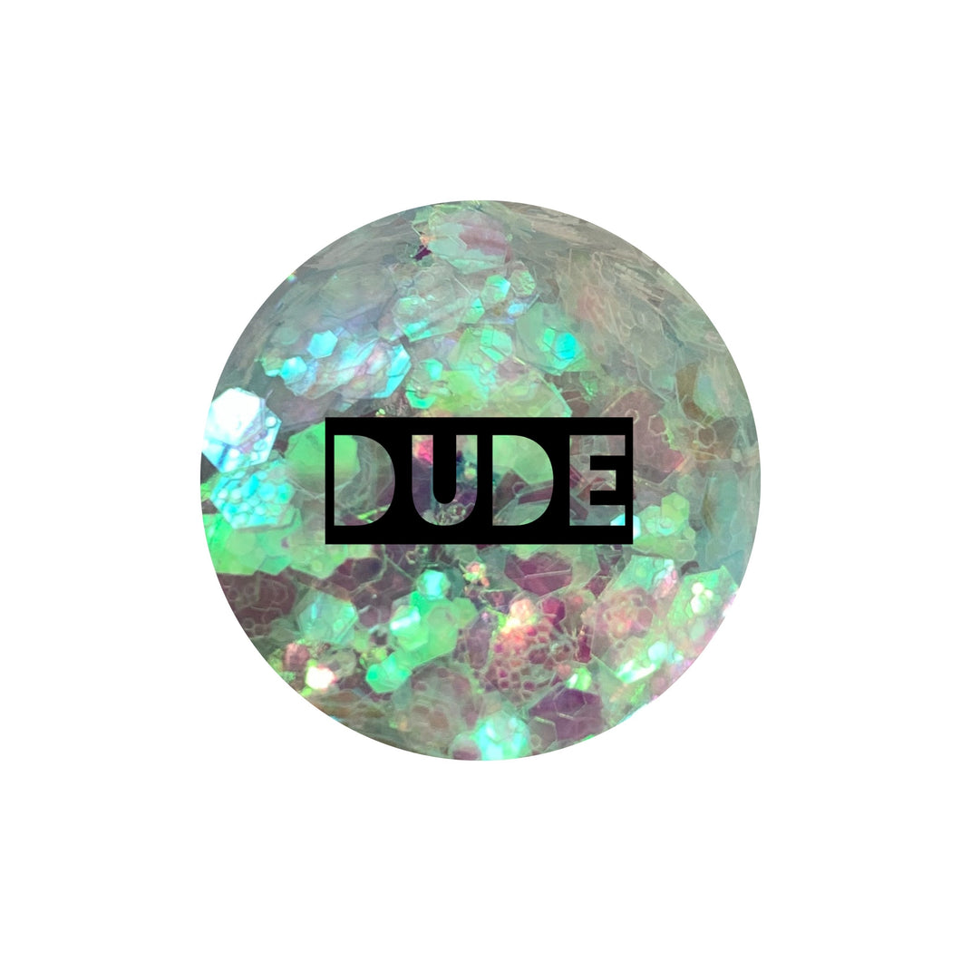 Dude *Glitter Remix*
