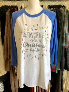 My Favorite Color is Christmas Lights raglan shirt - Next Level - Sizes Small - 2XL