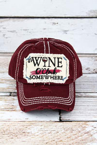 It's Wine O'Clock Somewhere Distressed Hat - 3 colors