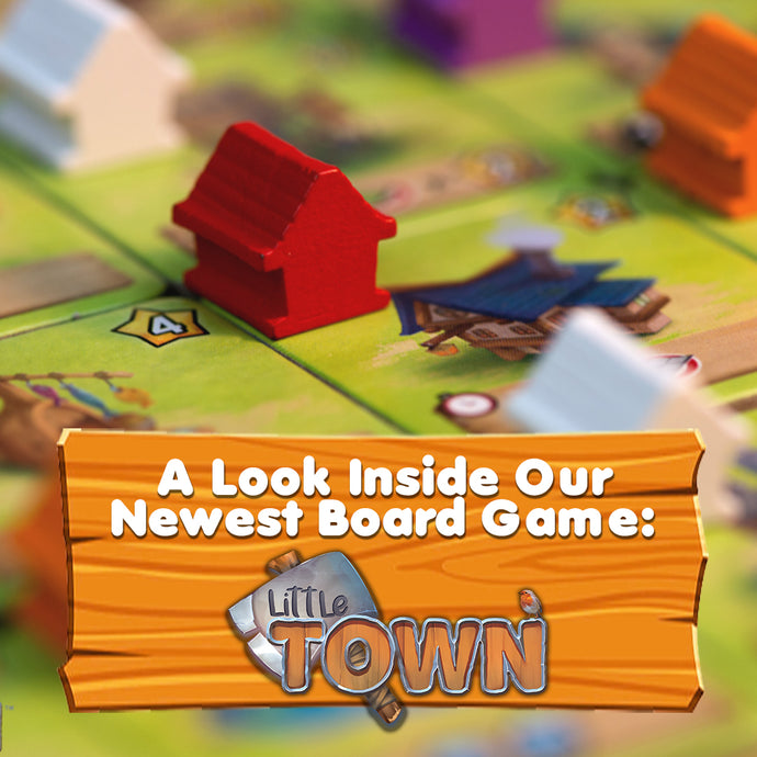 A Look Inside Our Newest Board Game: Little Town