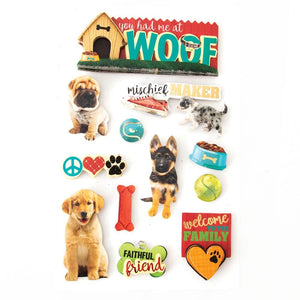You Had Me at Woof 3D Sticker