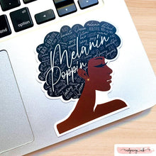 Load image into Gallery viewer, Melanin Poppin' Vinyl Sticker