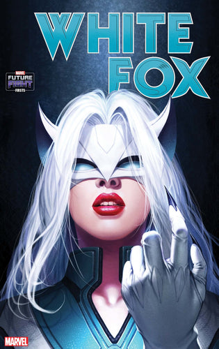 FUTURE FIGHT FIRSTS WHITE FOX #1