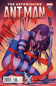 Astonishing Ant-Man #10 Jenny Frison 1:25 Variant Psylocke Death of X