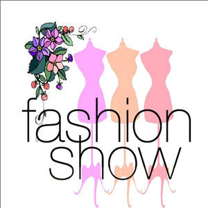Spring Fashion Show Coming Soon!