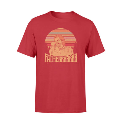 Fatherrrrr Tshirt - Gift For Dad