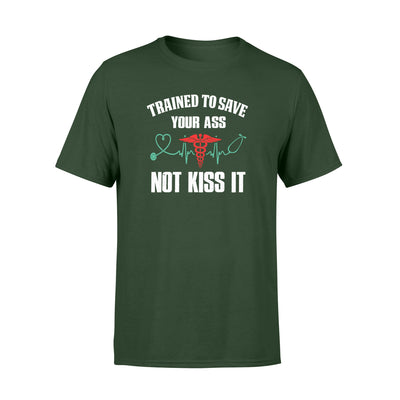 Not kiss it shirt - gifts for nurse - Standard T-shirt