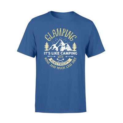 Glamping it's like camping with electricity tshirt -gifts for camping lovers