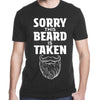 Gifts For Him - Sorry This Beard Is Taken Shirt - Gst