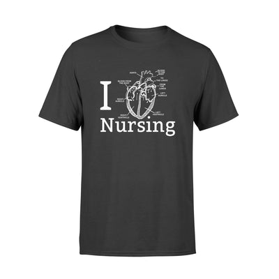 I love nursing shirt - gifts for nurse - Standard T-shirt