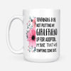 Thank for not putting my girlfriend floral mug - gift for mother of girlfriend