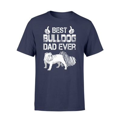Best Bulldogs Dad Ever Tshirt - Gifts For Dad
