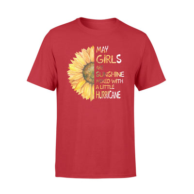May girls are sunshine mixed with a little hurricane T-shirt - Gifts for May girls