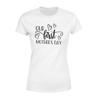 Our First Mother's Day T-shirt