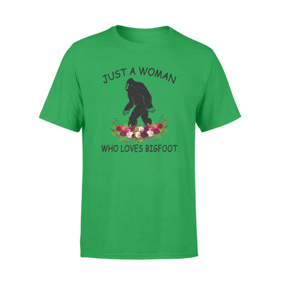 Just a woman who loves bigfoot tshirt - gifts for camping lovers