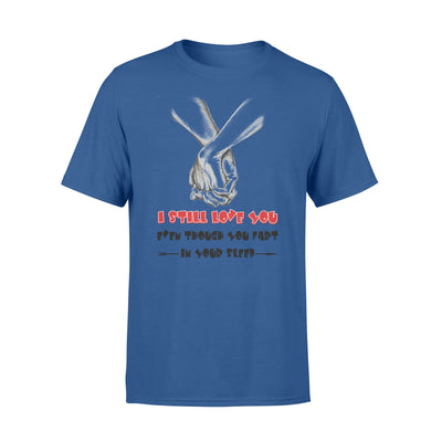 I still love you tshirt - gifts for couple