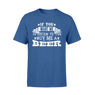 Buy me a beer t-shirt - gift for beer lovers