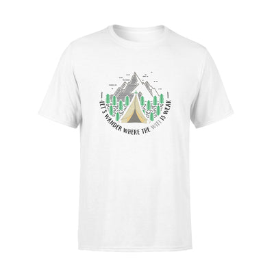 Let's wander where the wifi is weak tshirt - gifts for camping lovers