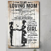 To my mom you will always be my loving mother from daughter poster  gift for mom GST