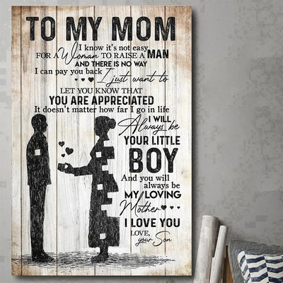 To my mom you will always be my loving mother from son canvas gift for mom GST