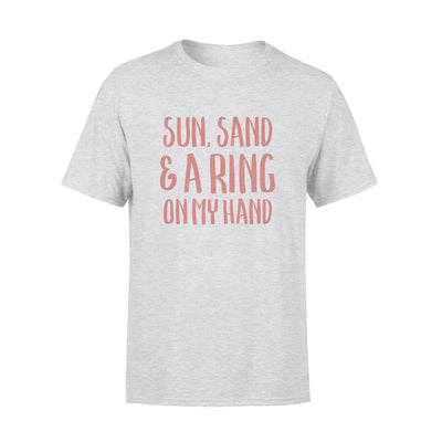 SUN SAND - A RING ON MY HAND SHIRT - GIFT FOR BACHELORETTE PARTY