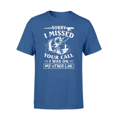 Sorry i missed your call i was on my other line tshirt - gifts for camping lovers