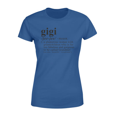 Gigi a glamorous woman with grandchildren T-shirt - Gifts for grandma