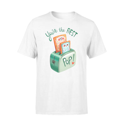You Are The Best Tshirt - Gifts For Dad