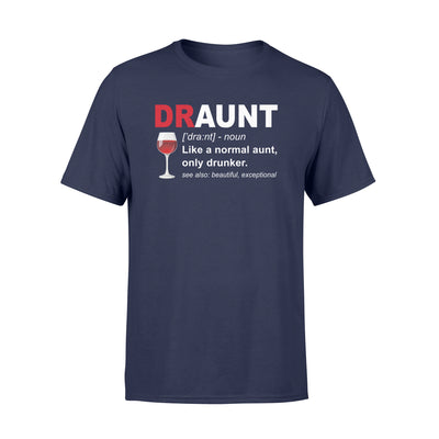 Draunt t-shirt - gifts for wine lover - Standard T-shirt