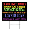 Science Is Real Black Lives Matter Yard Sign - Black Lives Matter Sign