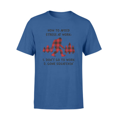 How to avoid stress at work tshirt - gifts for camping lovers