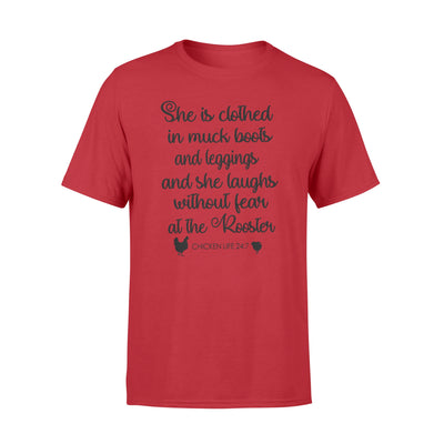 She is clothed in muck boots and leggings and she laughs without fear tshirt - gifts for farmer1