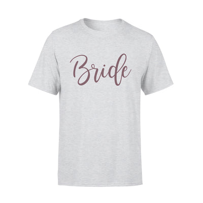 Bride t-shirt - wedding gifts