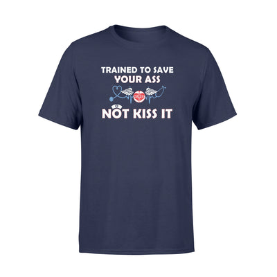 Trained to save shirt - gifts for nurse - Standard T-shirt