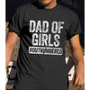 Dad Of Girls Outnumbered Shirt Gift For Dad