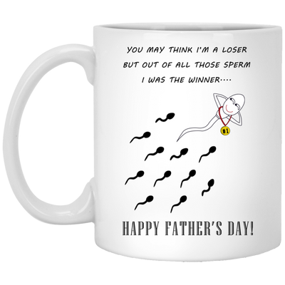 Out Of All Those Sperm I Was The Winner Mug - Gift For Dad
