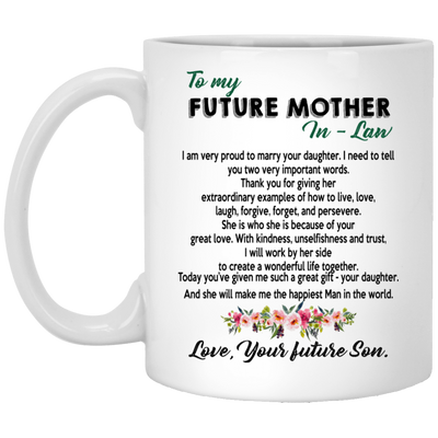 I'm very proud to marry your daughter mug