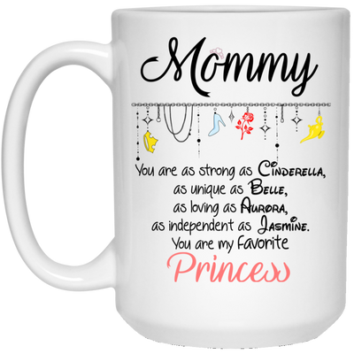 Mommy You Are My Favorite Mug