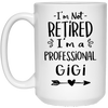 Retired gigi  Mug - gifts for grandma
