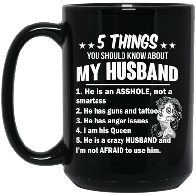 Five things you should know about my husband Mug - Gifts for wife