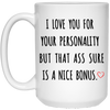 I love you for your personality mug - gift for couple