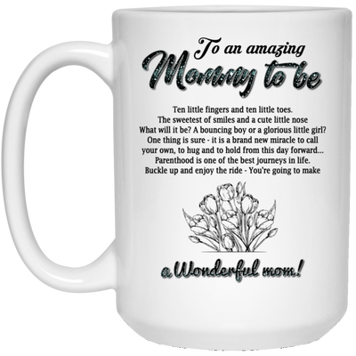 To An Amazing Mommy To Be Mug