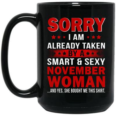 Sorry i am already taken by a smart and sexy mug - gifts for couple